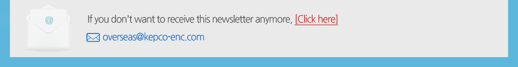 If you don't to receive this newsletter anymore. Click here